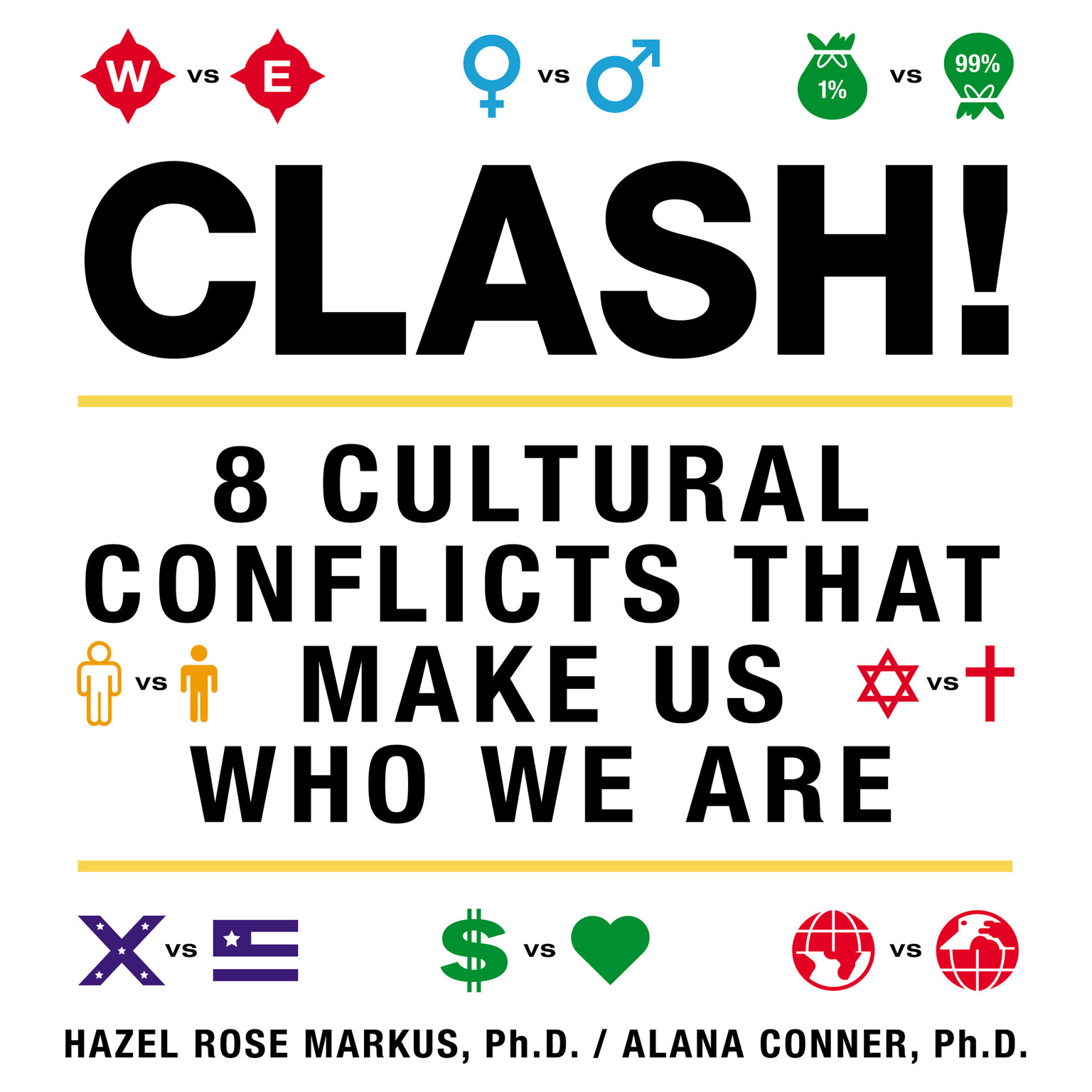 Printable Clash!: 8 Cultural Conflicts That Make Us Who We Are Audiobook Cover Art