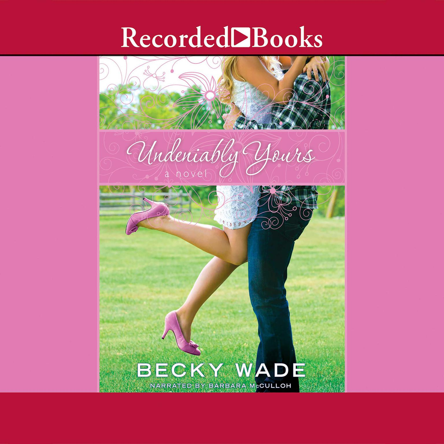 Printable Undeniably Yours Audiobook Cover Art