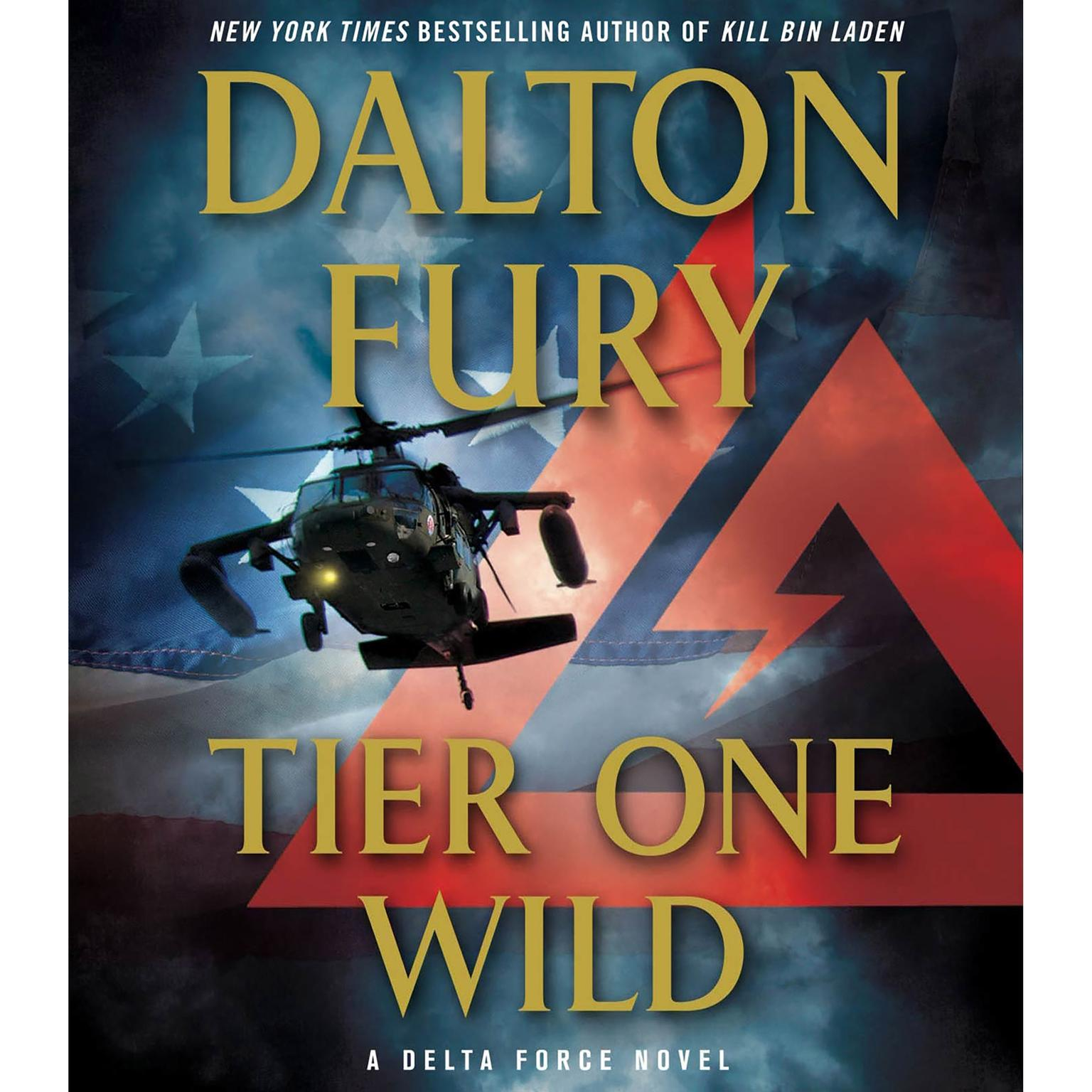 Printable Tier One Wild: A Delta Force Novel Audiobook Cover Art