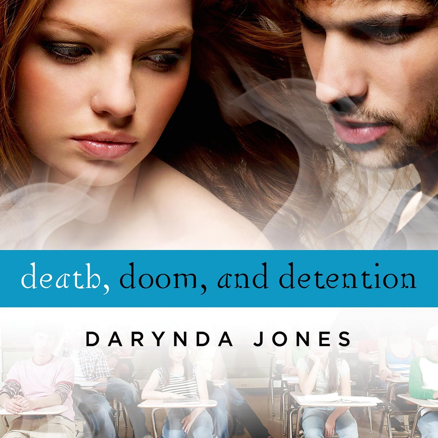 Printable Death, Doom, and Detention Audiobook Cover Art