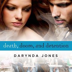 Death, Doom, and Detention Audiobook, by Darynda Jones