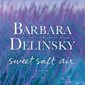 Sweet Salt Air: A Novel, by Barbara Delinsky