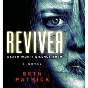 Reviver: A Novel Audiobook, by Seth Patrick