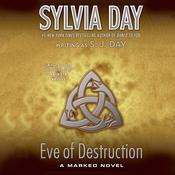 Eve of Destruction: A Marked Novel Audiobook, by Sylvia Day