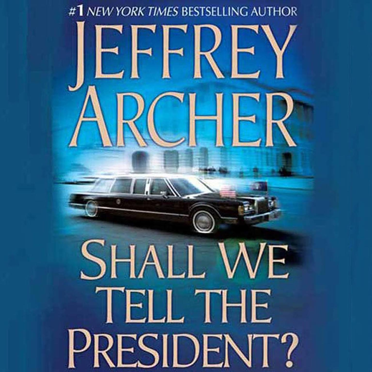 Printable Shall We Tell the President? Audiobook Cover Art
