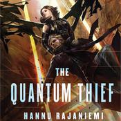 The Quantum Thief Audiobook, by Hannu Rajaniemi, Jonathan Maberry