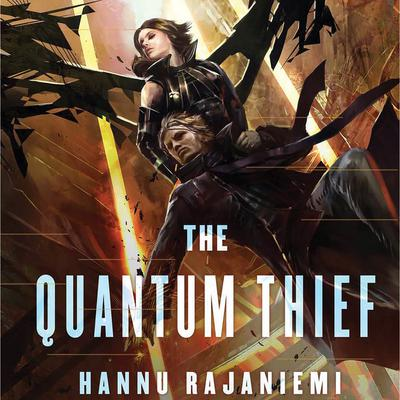 The Quantum Thief Audiobook, by Hannu Rajaniemi