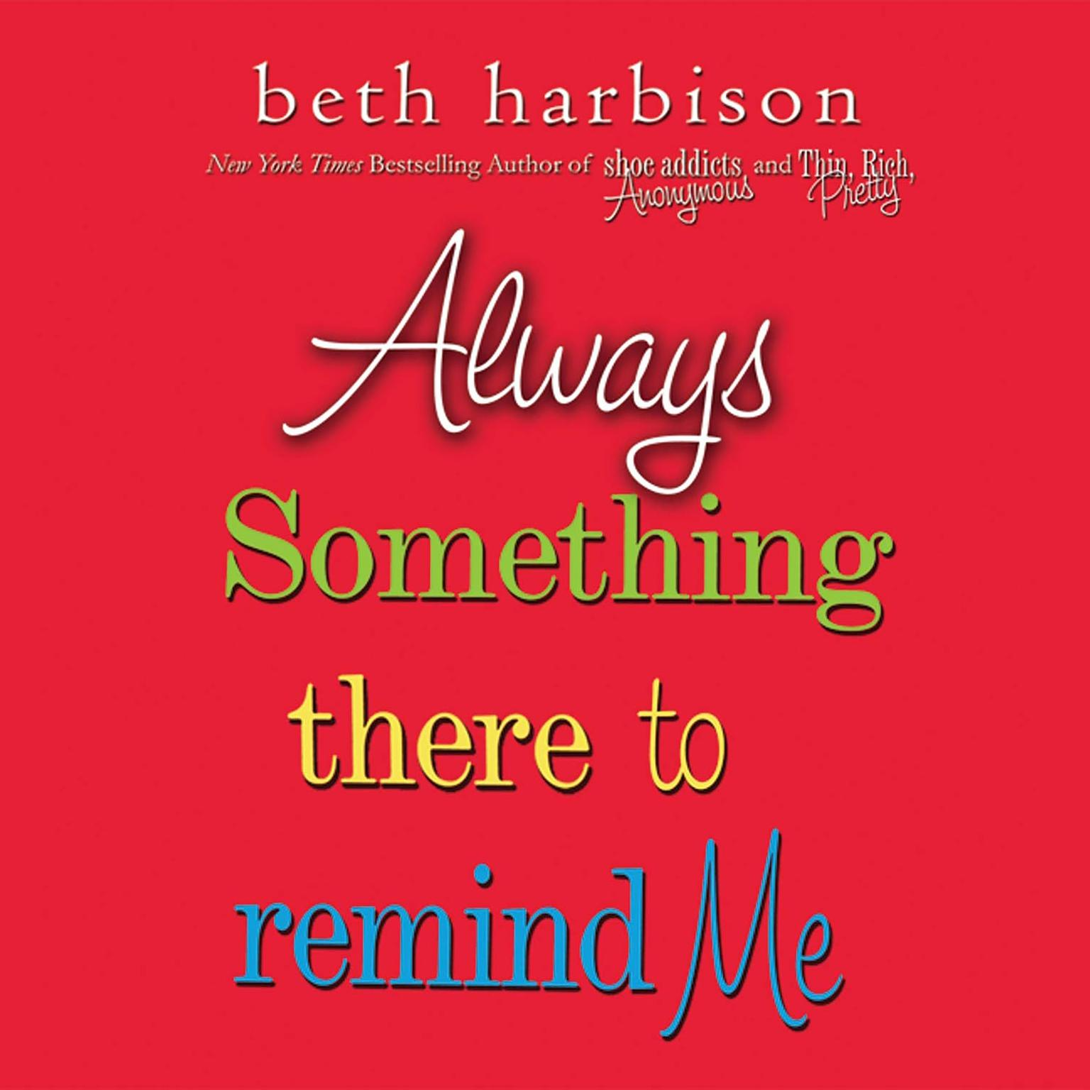Printable Always Something There to Remind Me Audiobook Cover Art