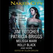 Naked City: Tales of Urban Fantasy, by Ellen Datlow, Various Authors