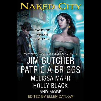Naked City: Tales of Urban Fantasy Audiobook, by various authors