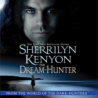 The Dream-Hunter Audiobook, by Sherrilyn Kenyon