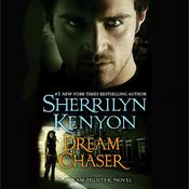 Dream Chaser, by Sherrilyn Kenyon
