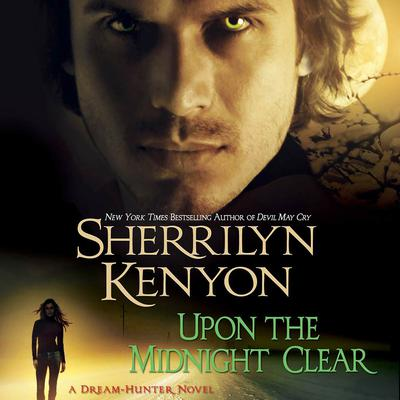 Upon The Midnight Clear Audiobook, by Sherrilyn Kenyon