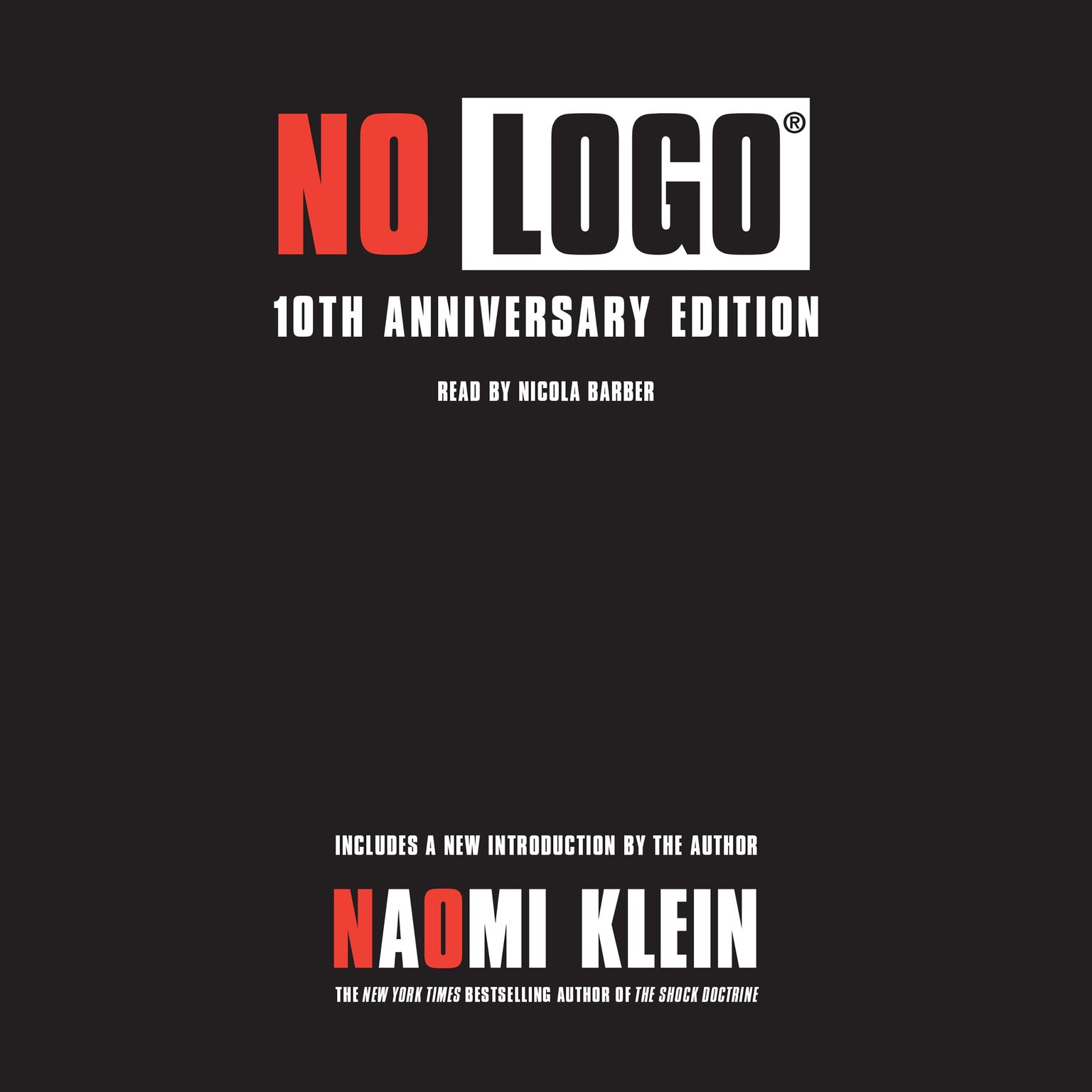 Printable No Logo: Taking Aim at the Brand Bullies Audiobook Cover Art