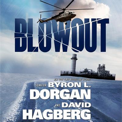 Blowout Audiobook, by Byron L. Dorgan