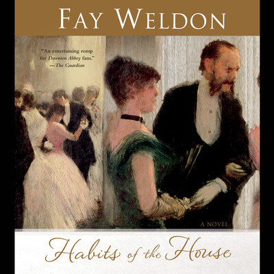 Habits of the House: A Novel Audiobook, by