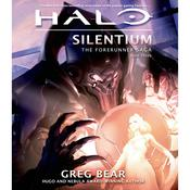 Halo: Silentium: Book Three of the Forerunner Saga, by Greg Bear