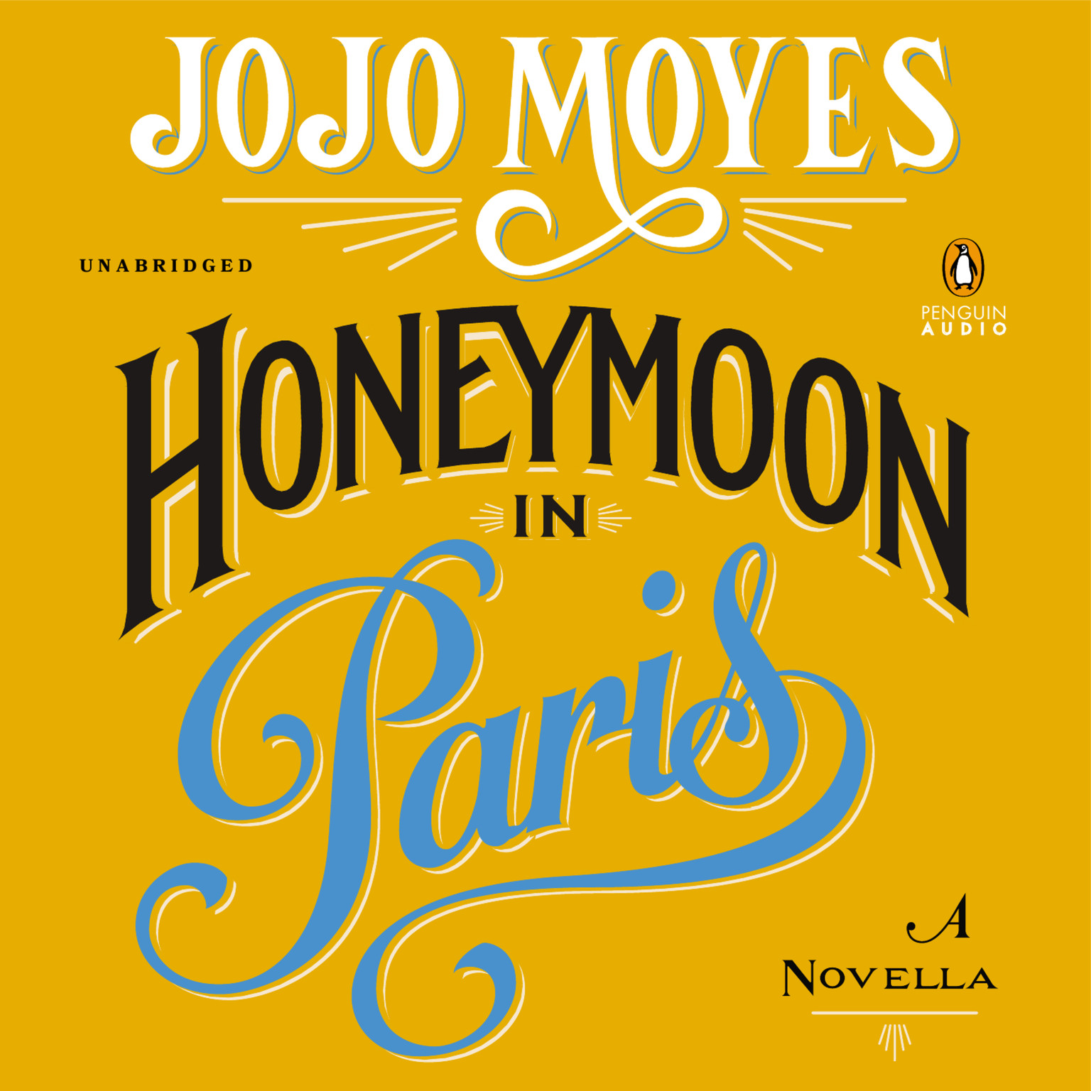Printable Honeymoon in Paris: A Novella Audiobook Cover Art