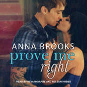 Prove Me Right Audiobook, by Anna Brooks
