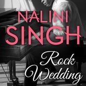 Rock Wedding Audiobook, by Nalini Singh