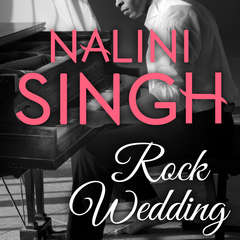 Rock Wedding Audiobook, by Nalini Singh