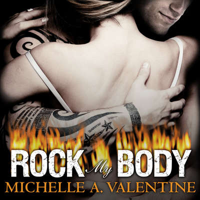 Rock My Body Audiobook, by Michelle A. Valentine