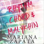 Rhythm, Chord & Malykhin Audiobook, by Mariana Zapata