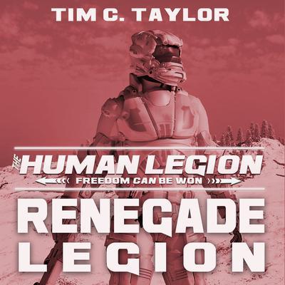Renegade Legion Audiobook, by Tim C. Taylor