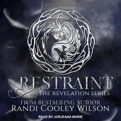 Restraint Audiobook, by Randi Cooley Wilson
