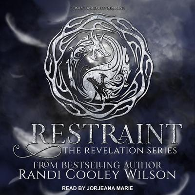Restraint Audiobook, by Randi Cooley Wilson