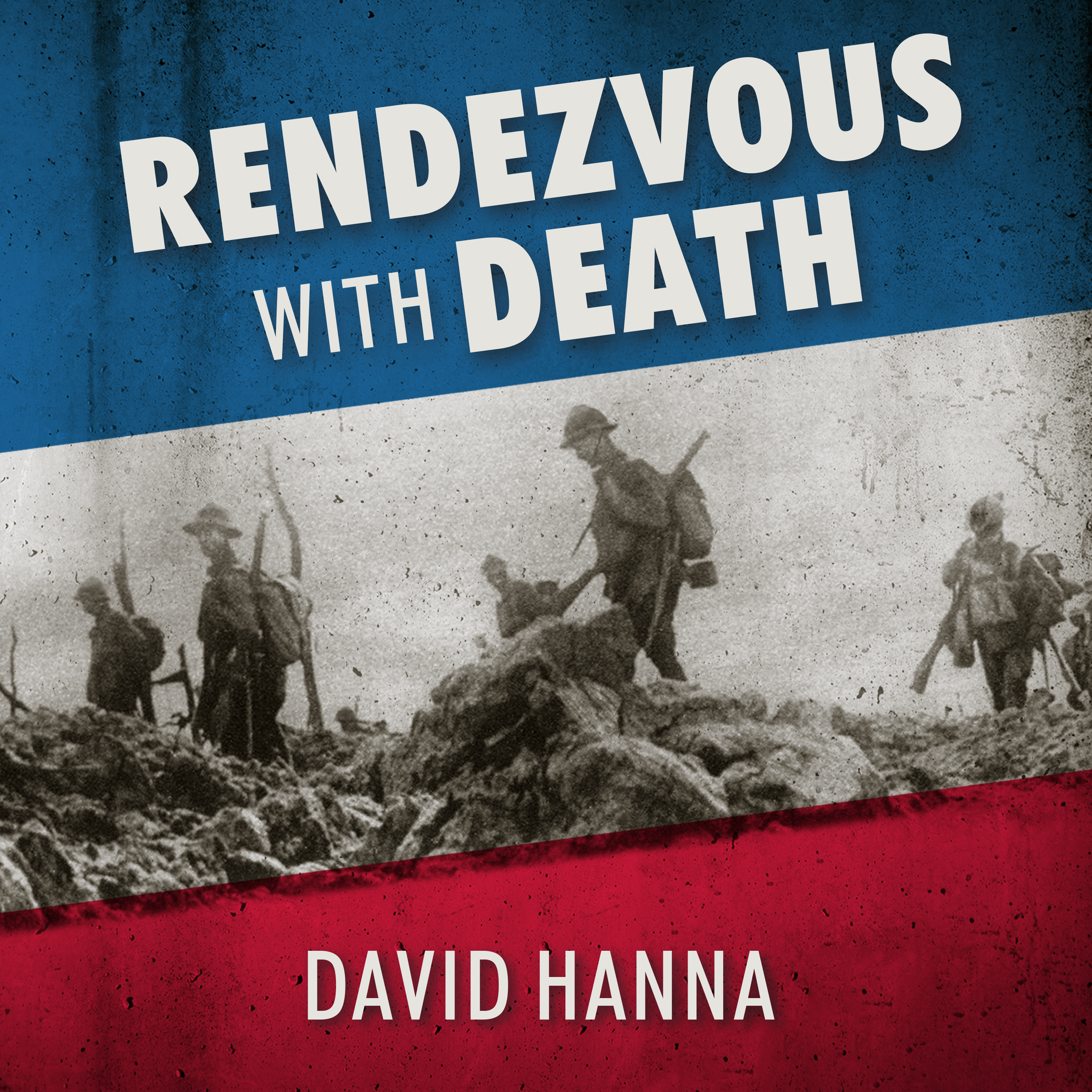Printable Rendezvous with Death: The Americans Who Joined the Foreign Legion in 1914 to Fight For France and For Civilization Audiobook Cover Art