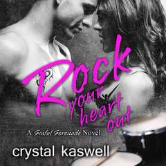 Rock Your Heart Out Audiobook, by Crystal Kaswell
