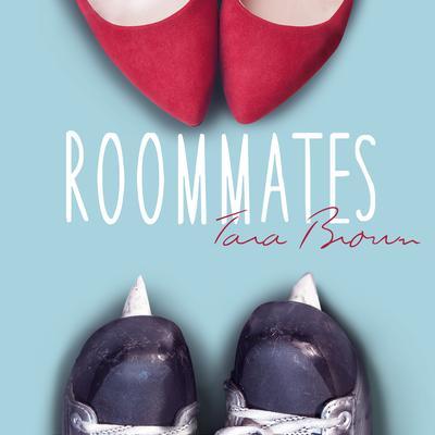 Roommates Audiobook, by Tara Brown