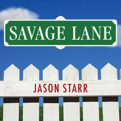 Savage Lane Audiobook, by Jason Starr