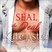 SEAL The Deal Audiobook, by Kate Aster