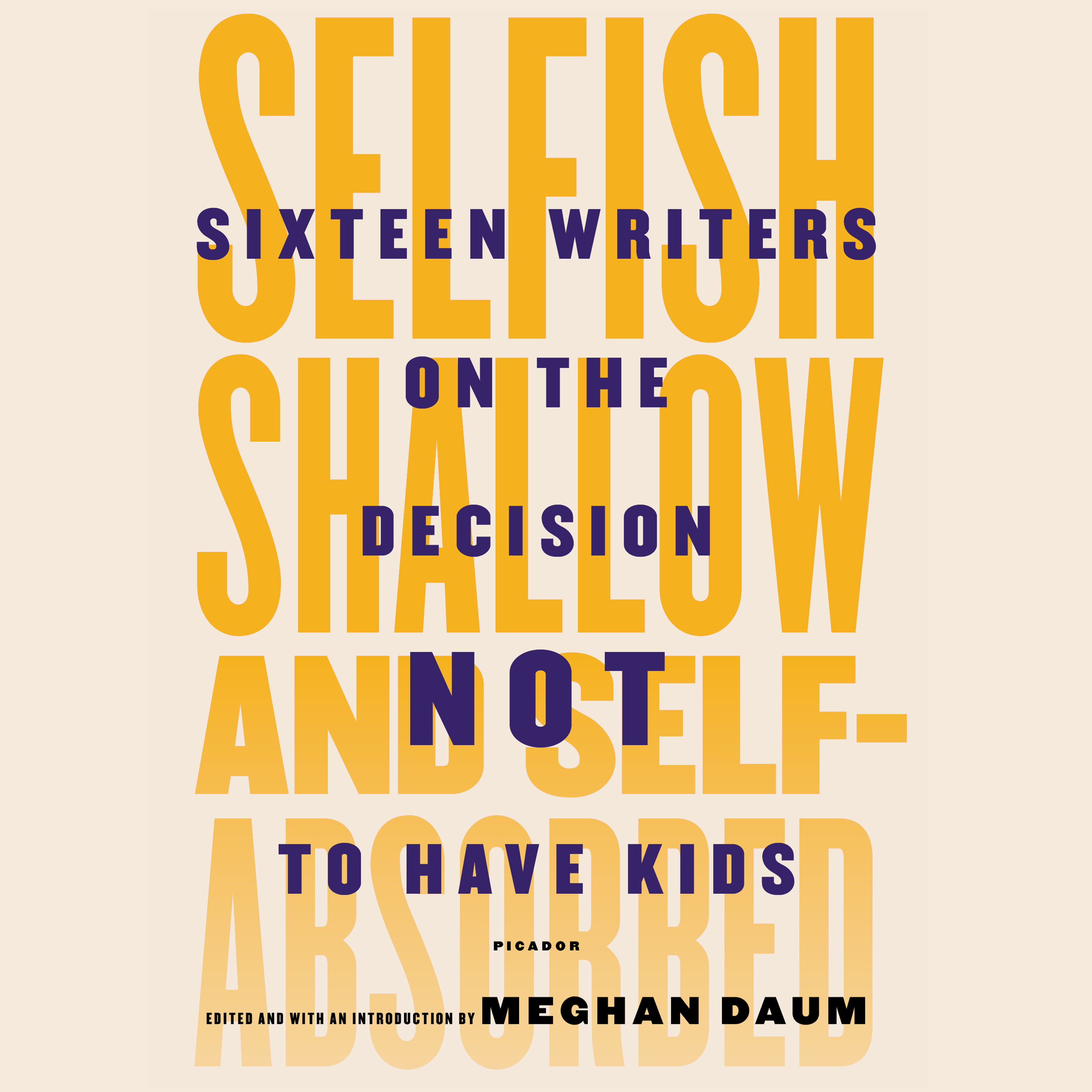 Printable Selfish, Shallow, and Self-absorbed: Sixteen Writers on the Decision Not to Have Kids Audiobook Cover Art