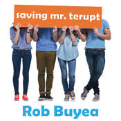 Saving Mr. Terupt Audiobook, by Rob Buyea
