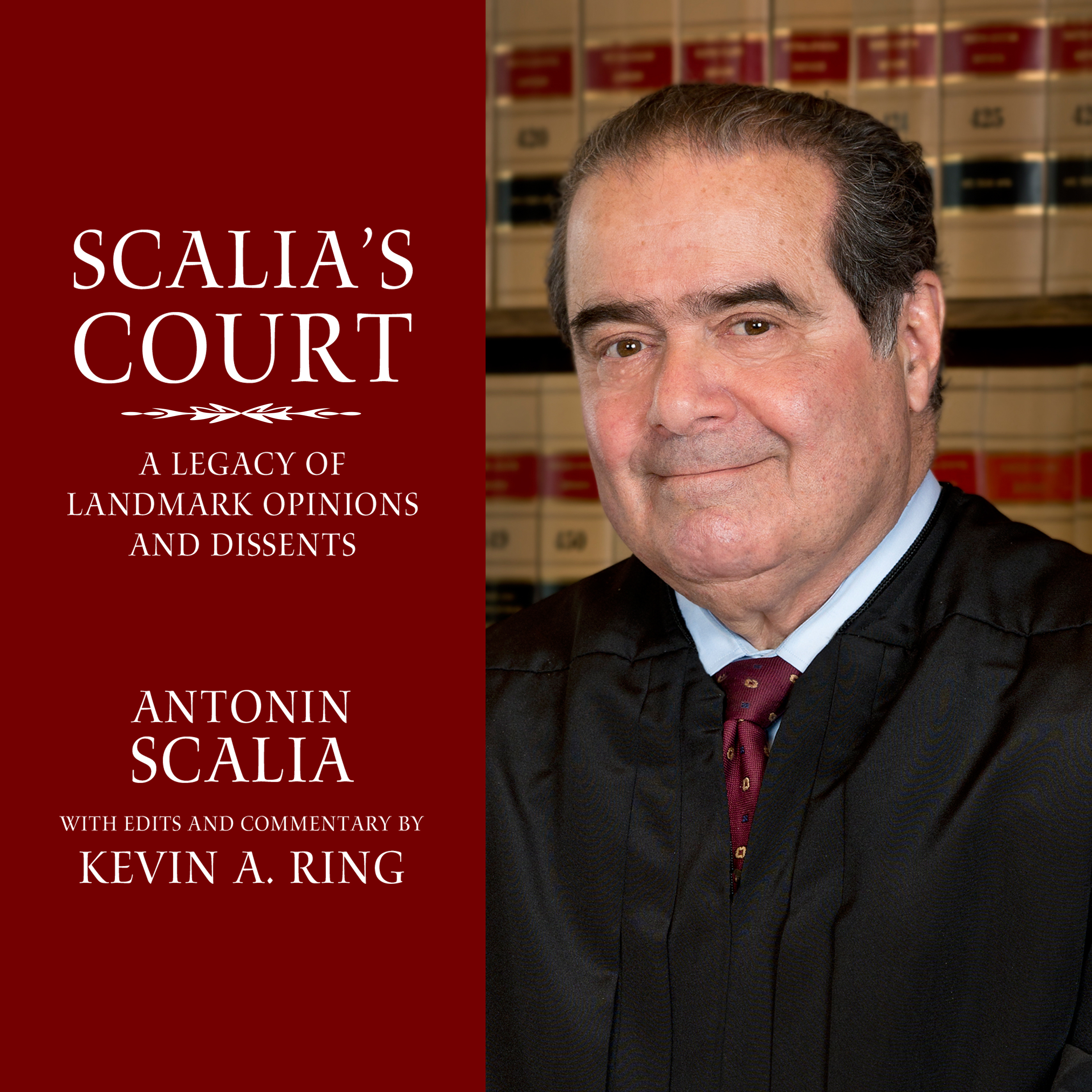 Printable Scalia's Court: A Legacy of Landmark Opinions and Dissents Audiobook Cover Art