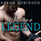 Saving a Legend Audiobook, by Sarah Robinson