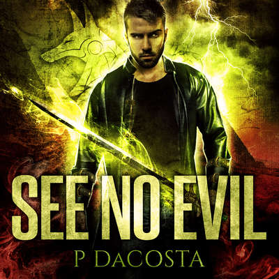 See No Evil Audiobook, by Pippa DaCosta