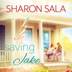 Saving Jake Audiobook, by Sharon Sala