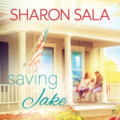 Saving Jake Audiobook, by Sharon Sala