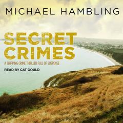 Secret Crimes Audiobook, by Michael Hambling