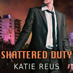 Shattered Duty Audiobook, by Katie Reus