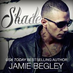 Shade Audiobook, by Jamie Begley