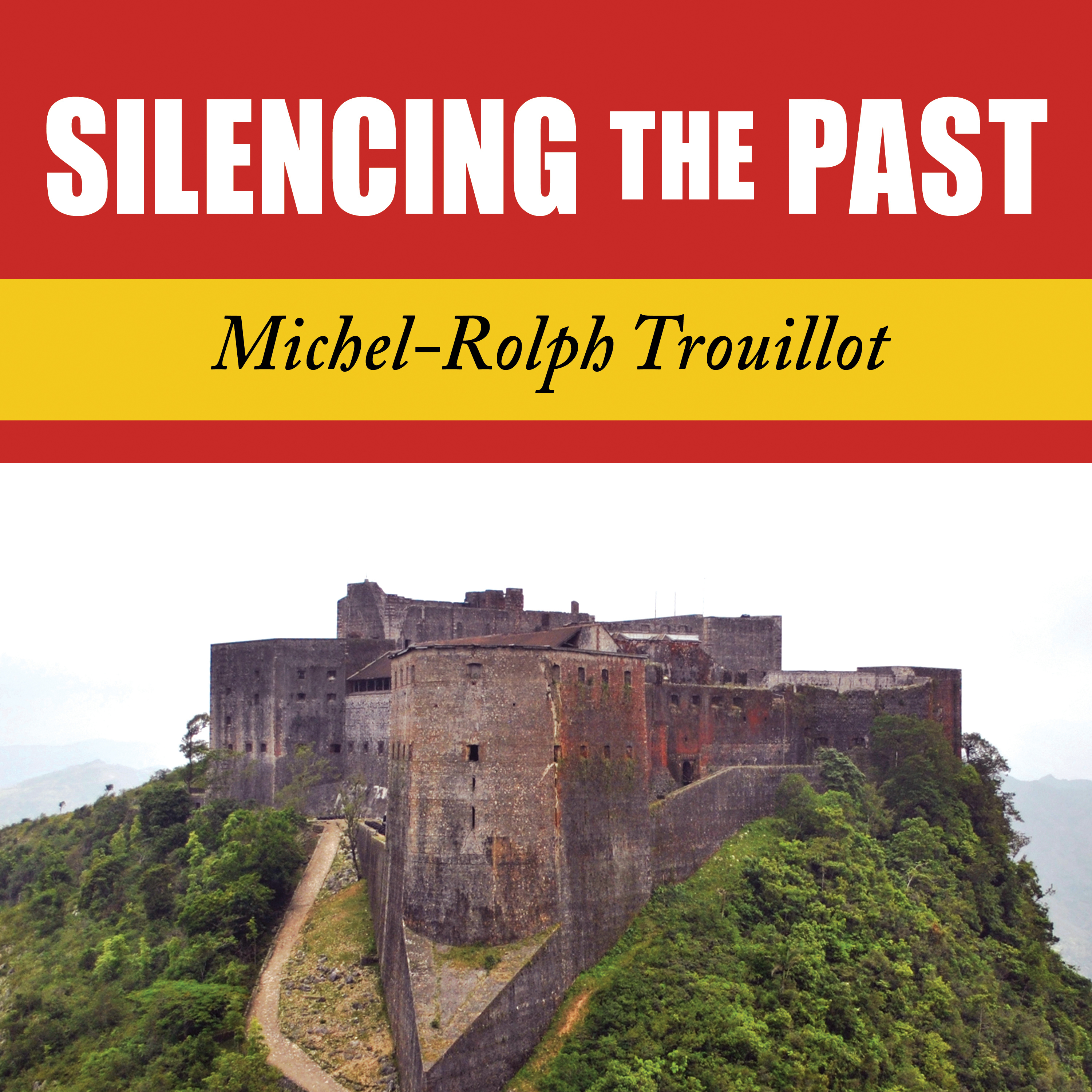 Printable Silencing the Past: Power and the Production of History Audiobook Cover Art