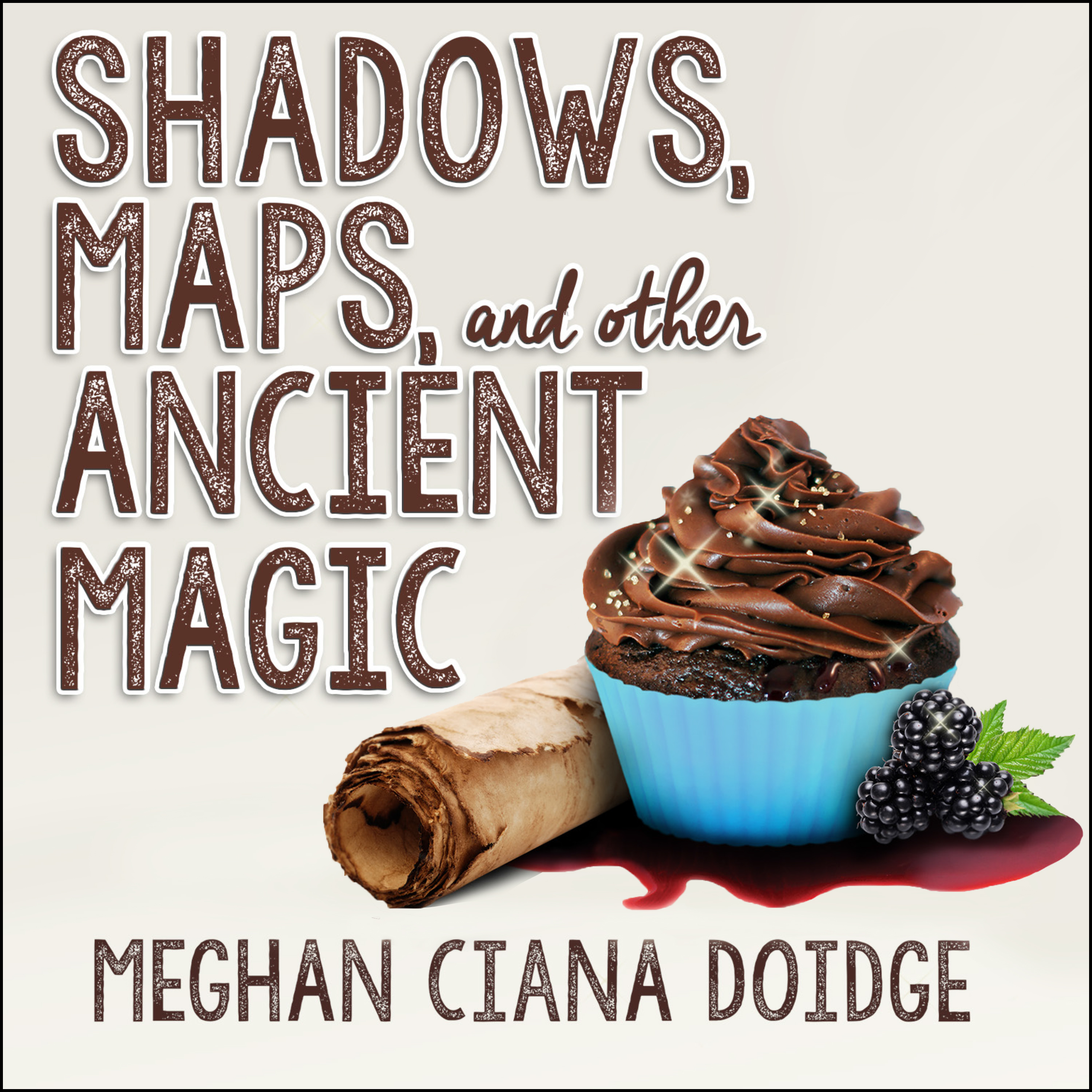 Printable Shadows, Maps, and Other Ancient Magic  Audiobook Cover Art