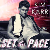 Set the Pace Audiobook, by Kim Karr