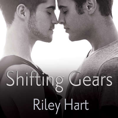 Shifting Gears Audiobook, by Riley Hart