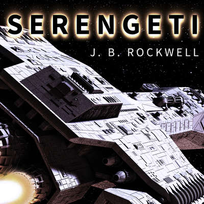 Serengeti Audiobook, by J. B. Rockwell
